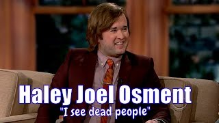 Haley Joel Osment - The