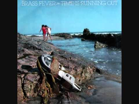Brass Fever - Time Is Running Out