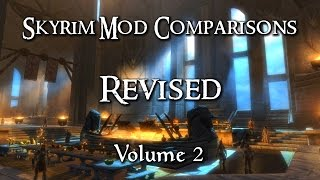 Skyrim Mod Comparisons Revised - Vol. 2 (Purity & Paid Mods)
