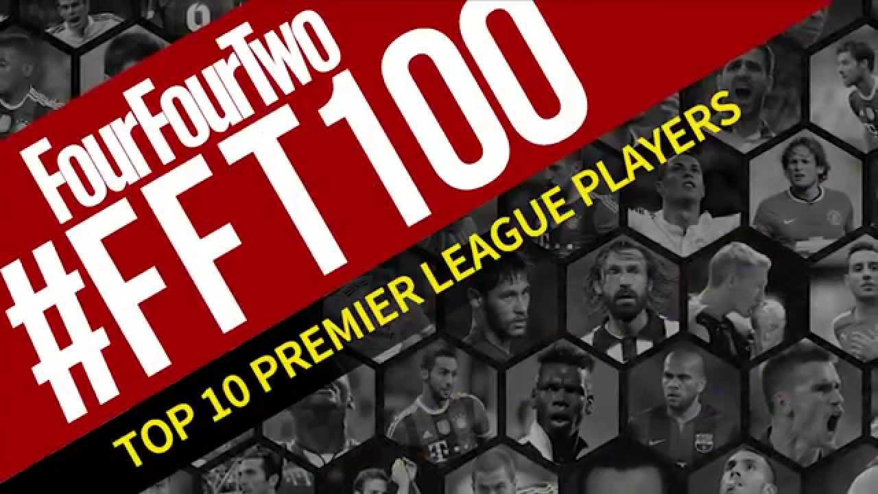FFT100: The Best 10 Football Players in the Premier League