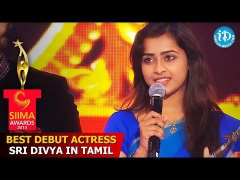 Best Debut Actress - Sri Divya in Tamil -SIIMA 2014