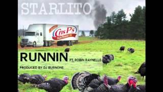 Starlito - Runnin