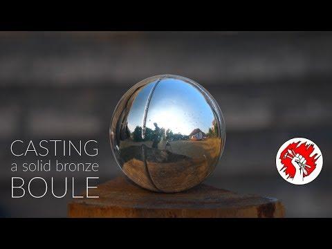 Casting a solid Bronze Boule (Petanque) - Casting a sphere!