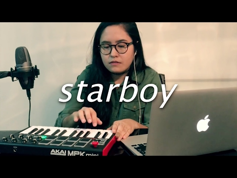 Starboy By The Weeknd Feat Daft Punk | Cover