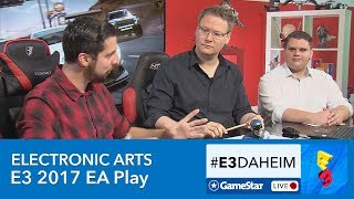 Electronic Arts E3 2017 - #E3Daheim-Livestream zu EA Play mit Fifa 18, Battlefront 2, Need for Speed