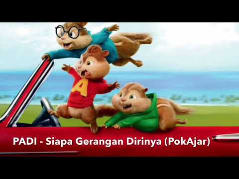 #12 Padi - Siapa Gerangan Dirinya (Cover Like Chipmunks)
