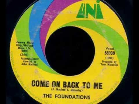 The Foundations - Come On Back To Me