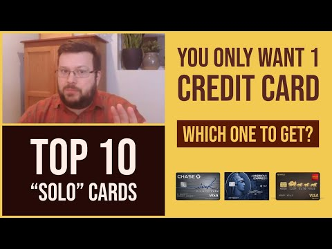 If I Can Have Only One Credit Card | 10 Best Credit Cards For The Single Card User
