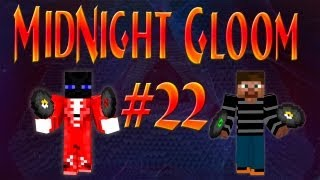 Midnight Gloom #22 ЛЁД И ГАСТЫ?