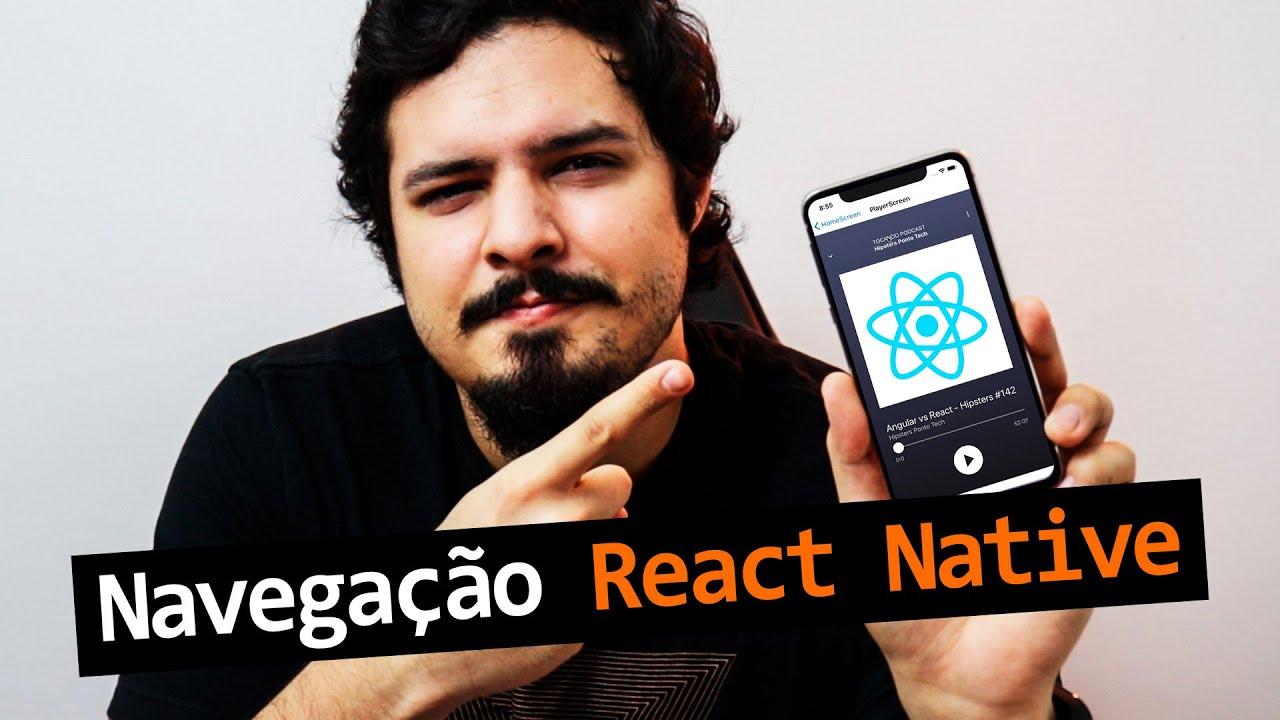 Como Fazer Troca De Telas E Navegação No React Native? Feat. React Navigation