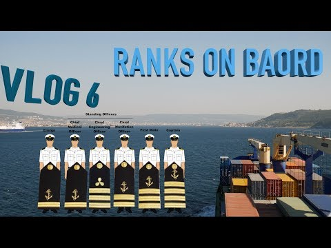 VLOG#6 What Are The Ranks On Ship And What Are They Doing?