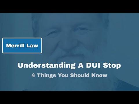 Understanding a DUI Stop |  Rick Merrill Attorney