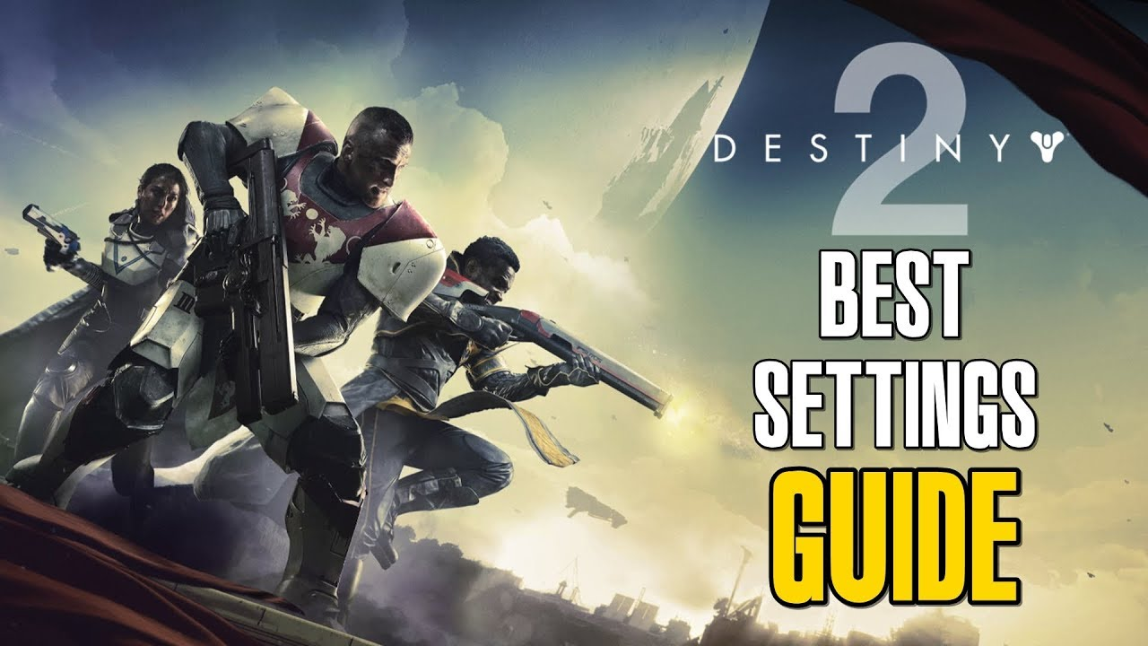 Destiny 2 Best settings guide for PC
