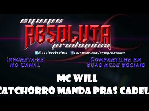 MC WILL - UII CATCHORRO MANDA PRAS CADELAS (( DJ CAVERINHA 22 )) TRAVEL_VIDEO