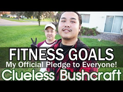 FITNESS GOALS!!! My official pledge to everyone! Cleaning up Dee's back yard Clueless Bushcraft