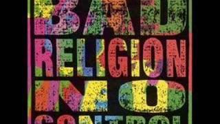 Bad Religion No Control Part 1
