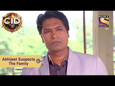 Your Favorite Character | Abhijeet Suspects The Family | CID
