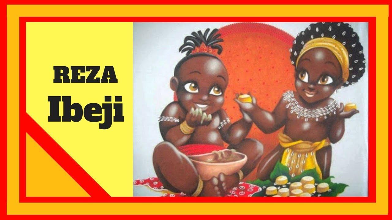 Download Reza Ibeje  - Rezas de ibeje  - jeje ijexa   Xangô de Ibeji / Oxum de Ibeji