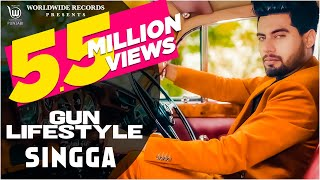 GUN LIFESTYLE (Official Video ) By SINGGA | Latest Punjabi Songs 2020