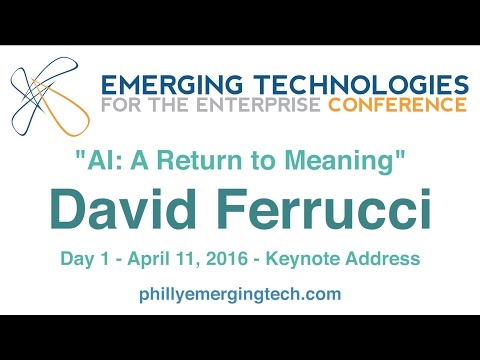 Philly ETE 2016 #51 - AI: A Return to Meaning - David Ferrucci