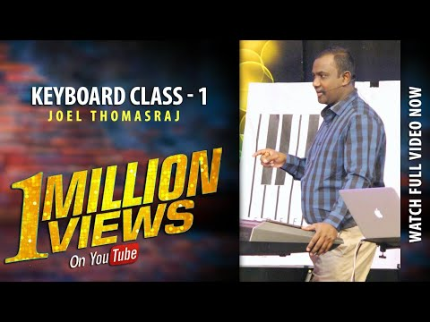 FULL VIDEO CLASS 1 LEARN KEYBOARD CLASSES IN JUST 10 DAYS BY JOEL THOMASRAJ
