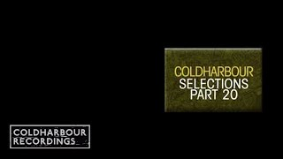 Coldharbour Selections Vol. 20 (CLHR070)