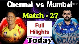 IPL 2018 full hilight live watch || Chennai super kings vs mumbai indians live match full hilights