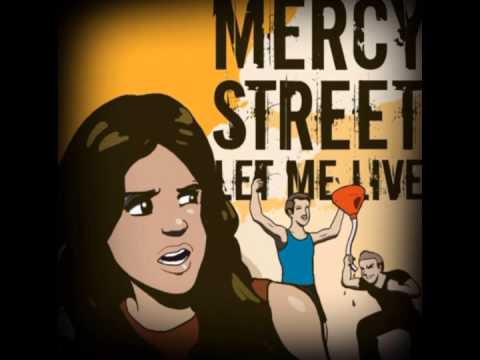 "Mercy Street - ""Building Tolerance"""