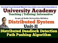L12: Distributed Deadlock Detection | Path Pushing Algorithm in distributed system With Example