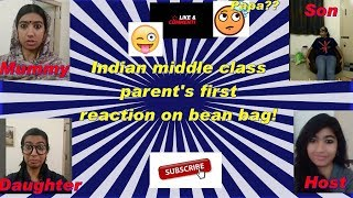 Indian middle class parent's first reaction on bean bag! #Funny videos