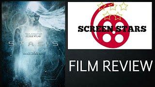 Stasis (2017) Sci-Fi Film Review