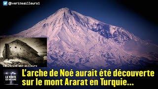 Download Video L'arche de Noé aurait été découverte sur le mont Ararat en Turquie ! MP3 3GP MP4