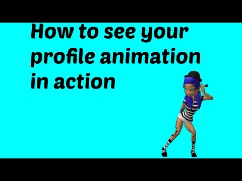 How to see your meez profile animation in action