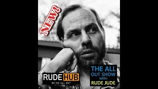 Rude Jude - All Out Show 11-04-19 Mon - Ellismania With Jason Ellis - Requests