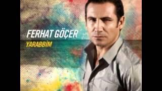 Ferhat Göçer - Yarabbim (2013)