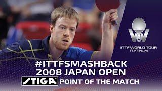 STIGA Point of the Match | #ITTFSmashBack 2008 Japan Open