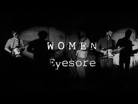 """Women - """"Eyesore"""""""