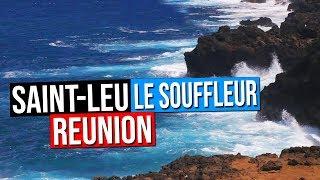 Video Saint-Leu - Le Souffleur - ILE DE LA REUNION 974 download MP3, 3GP, MP4, WEBM, AVI, FLV Januari 2018
