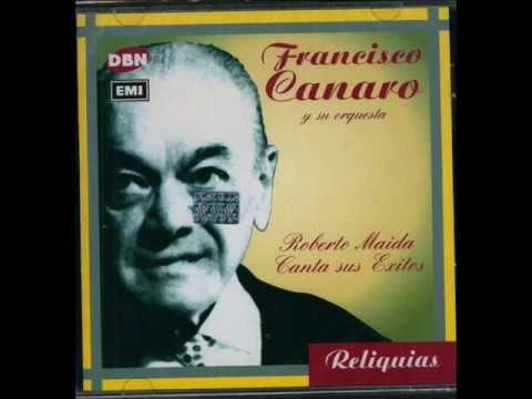 FRANCISCO CANARO - ROBERTO MAIDA - MILONGA CRIOLLA - 1936