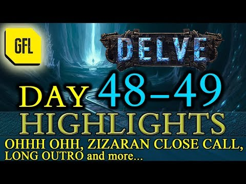 Path of Exile 34: Delve DAY # 4849 Highlights ZIZARAN CLOSE CALL, NICE RELICS, long outro and more
