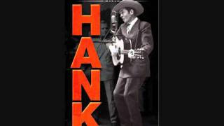 Hank Williams The Unreleased Recordings - Disc 3 - Track 2 - I