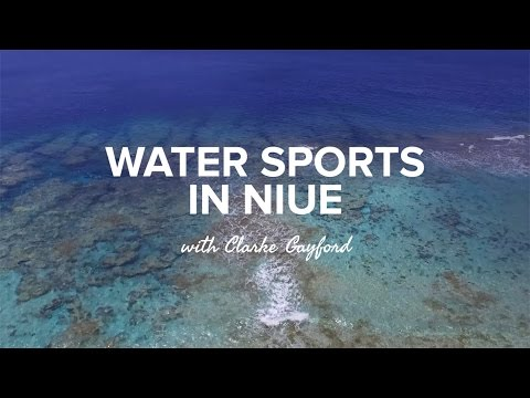 Watersports in Niue with Clarke Gayford