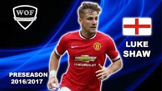 LUKE SHAW  Manchester United  Skills  20162017  HD
