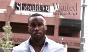 **HOT** R&B Gospel Music 2015 | Tyshan Knight- Should