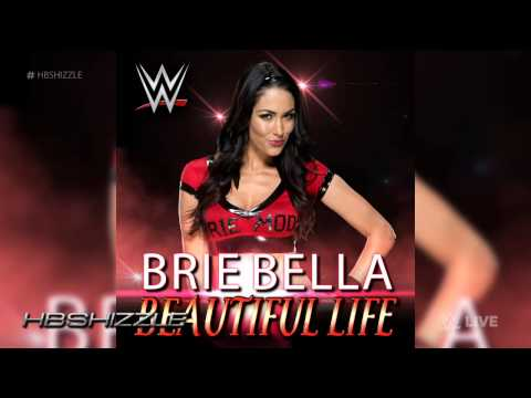 2014: Brie Bella 4th WWE Theme Song -...