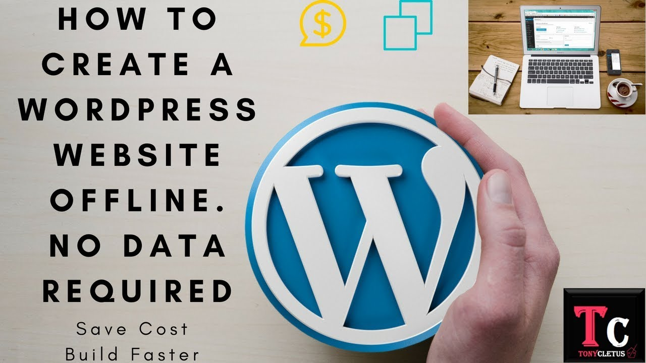 How To Create A Wordpress Website Offline No Data Required Save Cost Build Faster Youtube