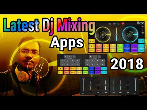 Latest Dj Mixing Apps Free Download 2017 / Best Dj App For Android 2017