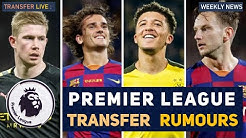 TRANSFER NEWS: PREMIER LEAGUE TRANSFER NEWS AND RUMOURS
