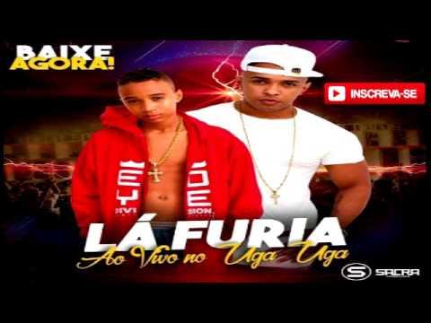 LA FURIA | CD FEVEREIRO 2017 | MÚSICAS INÉDITAS | AO VIVO NO UGA UGA