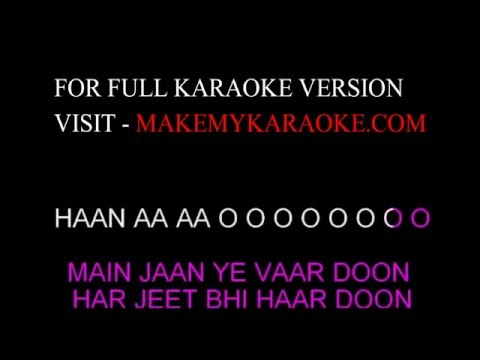 Karaoke:  Hasi Female Version - Hamari Adhuri Kahani